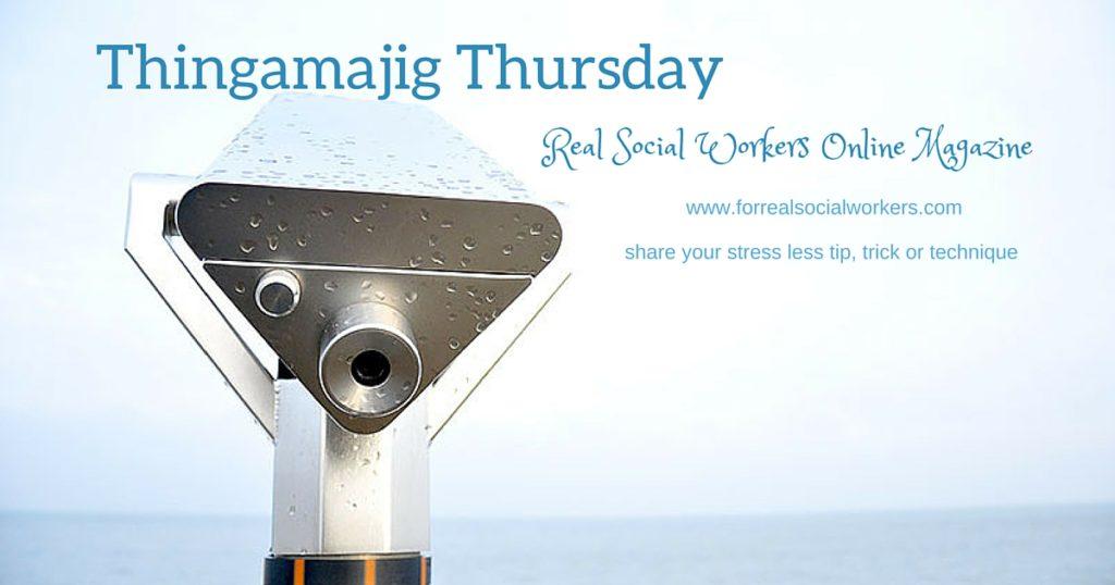 Thingamajig Thursday